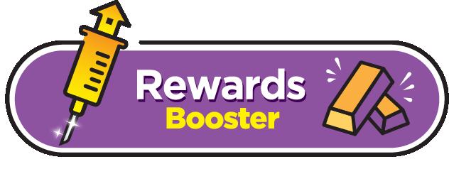 Rewards Booster | GL Booster Shot